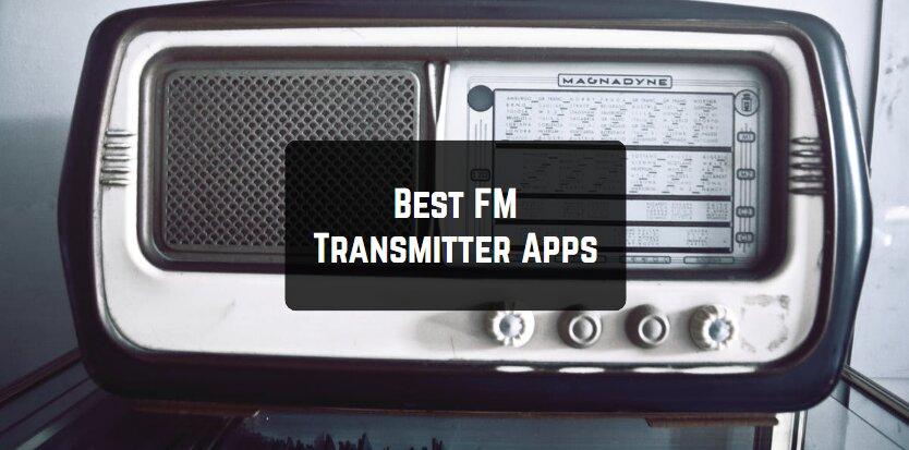 Best FM Transmitter Apps