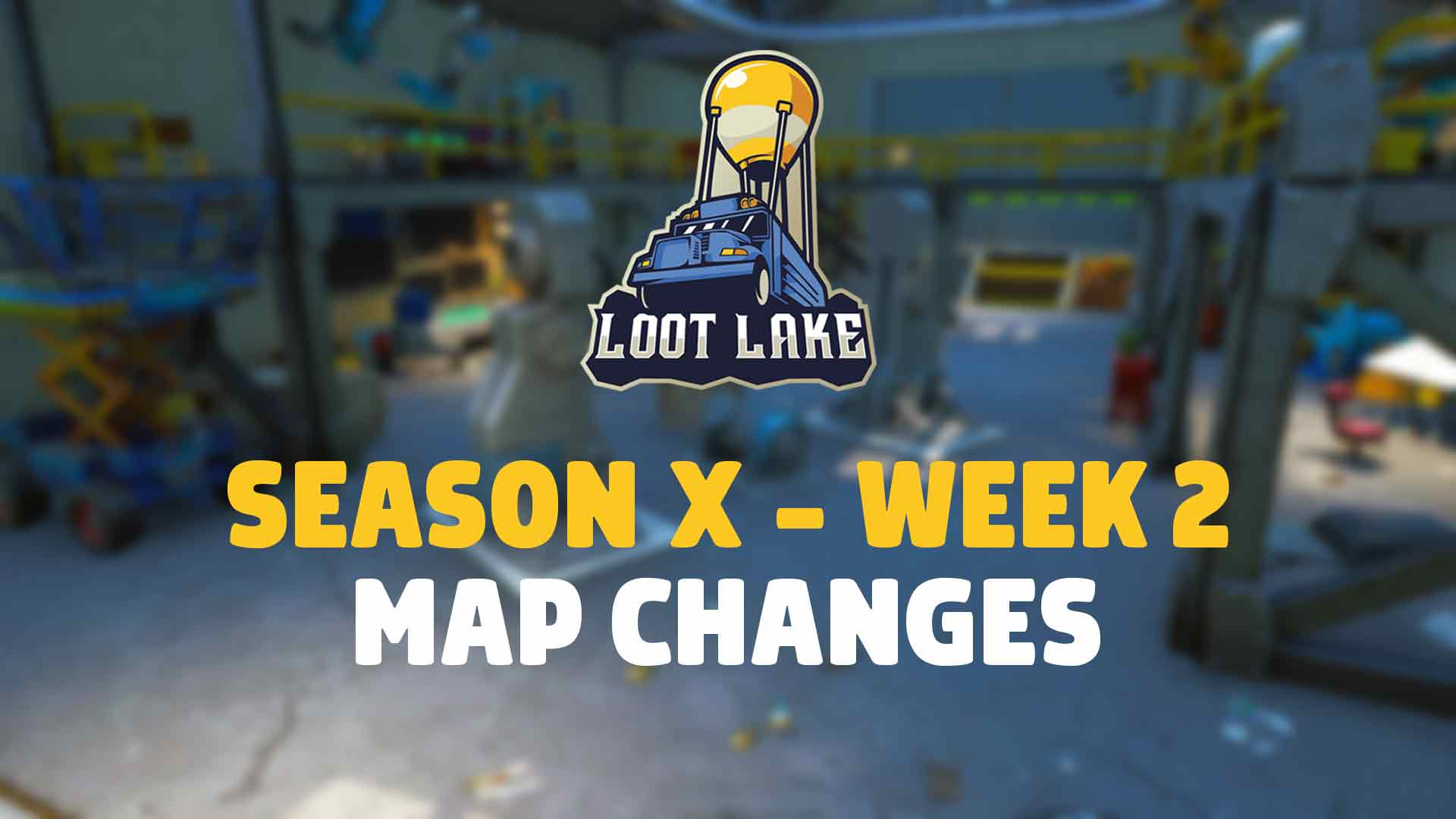 Fortnite Сезон X: неделя 2 Изменения карты