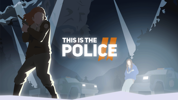 This is the Police 2 выходит на Android, и вы можете предварительно зарегистрироваться прямо сейчас