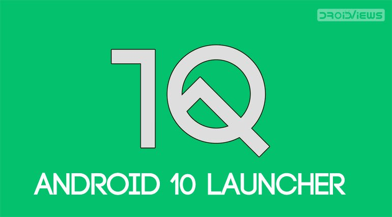 android 10 launcher port