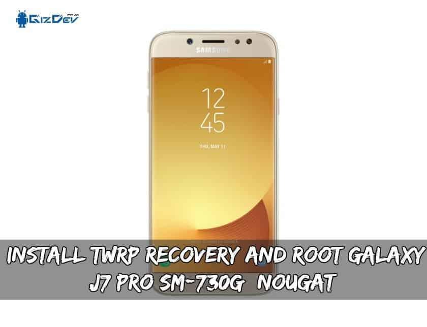 Root Galaxy J7 Pro SM-J730F