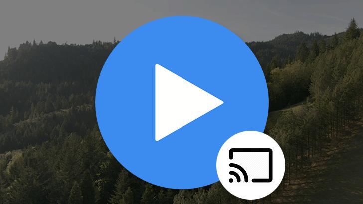 MX Player расширяет поддержку Chromecast для потоковой передачи локально сохраненных видео