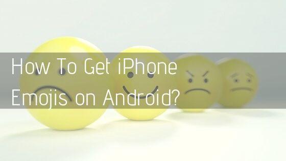 Как получить iPhone Emojis для Android