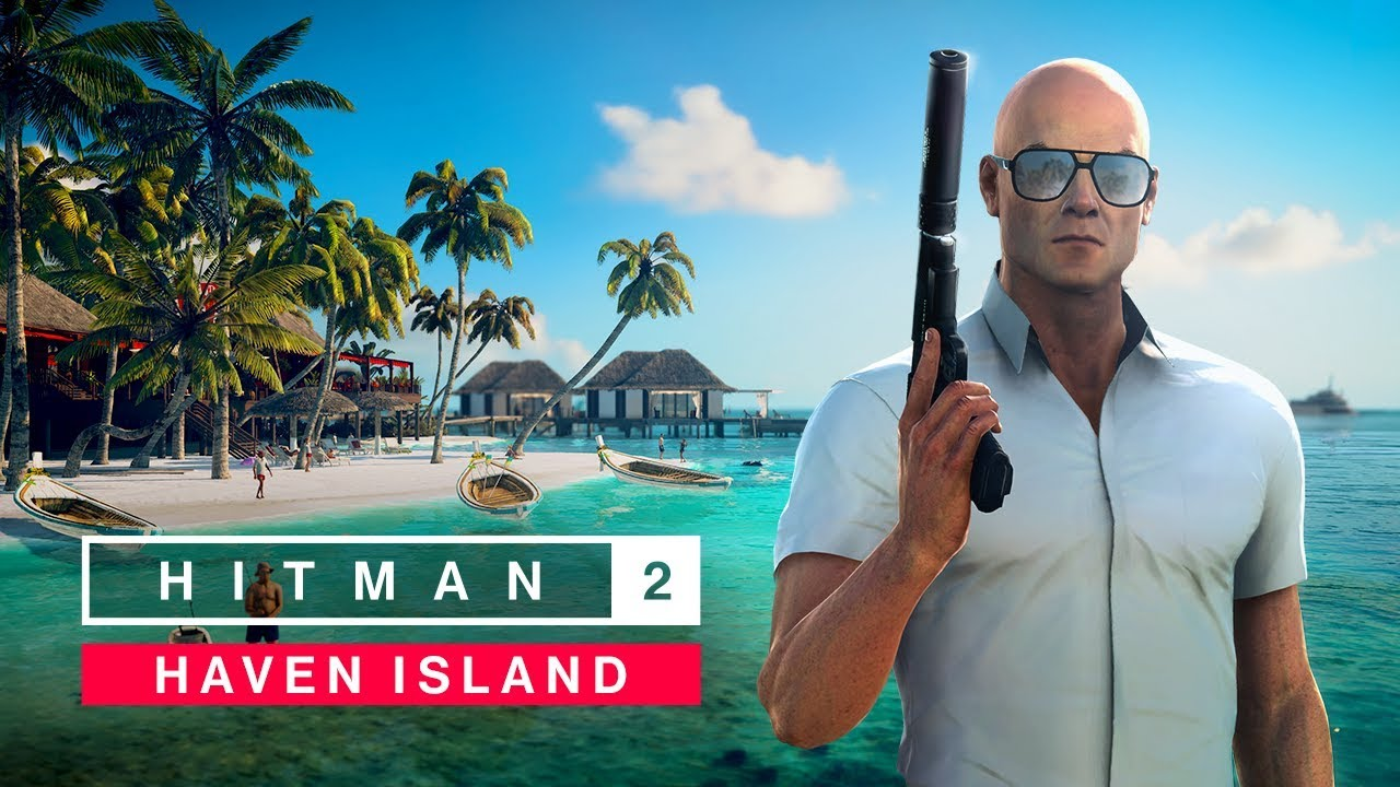 Hitman 2 Haven Island DLC теперь доступен