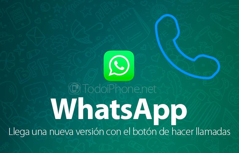 WhatsApp для iPhone обновляется и появляется кнопка вызова 1