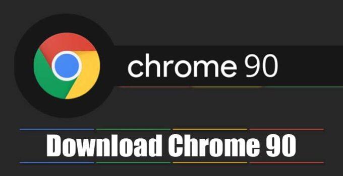 Загрузите Google Chrome 90 - именование окон, кодеки AV1 и amp;  Более