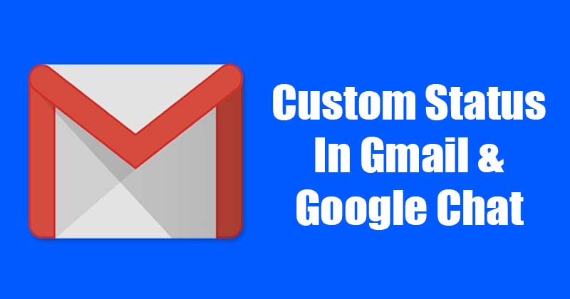 Как установить собственный статус в Gmail & amp; Google чат 1