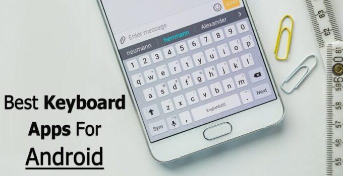 10 лучших клавиатурных приложений для вашего Android-устройства